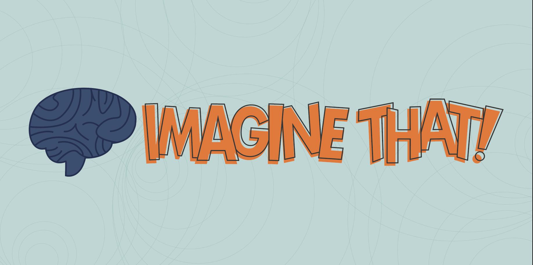 Imagine-That-Banner-4